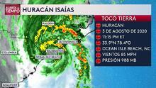 Huracán Isaías toca tierra en Carolina del Norte, este sería su posible impacto