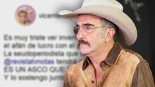 Vicente Fernández Jr. discute en redes con la reportera que publicó información falsa sobre su papá