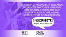 Univision 21 Fresno realiza conversaciones públicas sobre inmigración para una democracia más fuerte