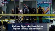 Melrose: la popular zona de Los Ángeles tomada por hampones