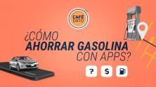 Café Dato: ¿Cómo ahorrar gasolina con apps?