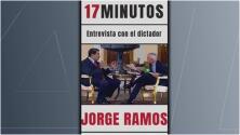 '17 minutos: Entrevista con el dictador': Jorge Ramos habla sobre su libro que narra su encuentro con Maduro