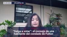 """""""Salga a votar"""": el consejo de una habitante del condado de Fulton"""