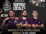 Celebra el Día del Padre con la selección de México y la selección de Honduras