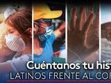 Comparte con Univision tu historia en tiempos del coronavirus