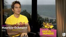 Mauricio Ochmann nos platica un poco sobre 'Hazlo Como Hombre'