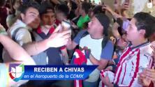 ¡Gran recibimiento a Chivas en el aeropuerto de la Ciudad de México!