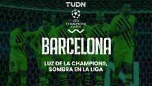 En La Mira   Barcelona debe volcarse a la Champions League