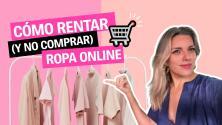Cómo rentar (y no comprar) ropa online