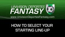 Univision Deportes Fantasy - Tutorial 2: How to select your line-up