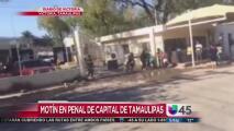 Motín en cárcel de Victoria, Tamaulipas