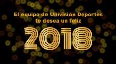¡Gracias por un espectacular 2017! Feliz 2018 te desea Univision Deportes