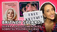 Britney Spears: Guerra de documentales sobre su polémico caso | Todo que ver