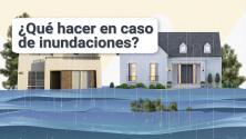 ¿Sabes qué hacer en caso de inundación? Aquí te lo explicamos