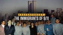 #NEVERFORGET: The Immigrants of 9/11