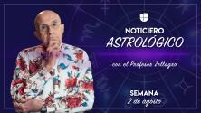 Noticiero astrológico: semana del 2 al 8 de agosto