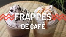 2 Frappés de café mejores que los de tu cafetería favorita