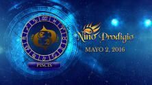Niño Prodigio - Piscis 2 de mayo, 2016