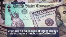 ¿Por qué no ha llegado mi tercer cheque de estímulo de $1,4000 en California?