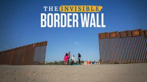 The invisible border wall