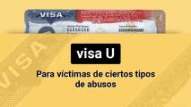 ¿Fue víctima de un delito violento?: Puede solicitar la Visa-U